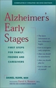 ALZHEIMER'S EARLY STAGES: First Steps for Family, Friends and Caregivers Alzheimer
