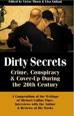 DIRTY SECRETS: Crime, Conspiracy & Cover-Up During the 20th Century