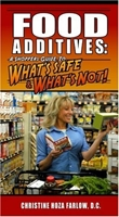 FOOD ADDITIVES: A Shoppers Guide To What's Safe & What's Not!