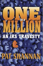 ONE in a MILLION: An IRS Travesty IRS, Taxes, new world order