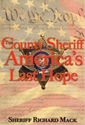 THE COUNTY SHERIFF: Americas Last Hope