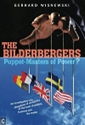 The Bilderbergers: Puppet-Masters of Power?