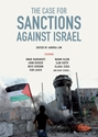 The CASE for SANCTIONS AGAINST ISRAEL Israel, sanctions