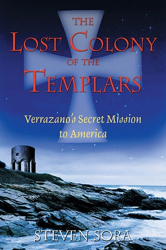 The Lost Colony of the Templars
