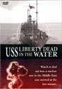 USS LIBERTY: Dead in the Water Liberty, zionism, israel, conspiracy