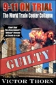 9-11 on Trial: The World Trade Center Collapse 9-11, 911