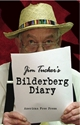 JIM TUCKER'S BILDERBERG DIARY Bilderberg, New World Order, Jim Tucker, Rockefeller