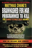 BRAINWASHED for WAR, PROGRAMMED to KILL: The Zionist Global War Agenda