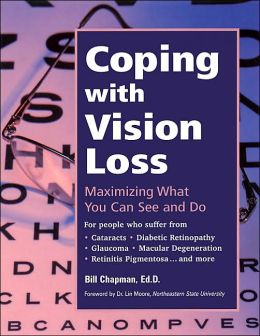 COPING with VISION LOSS: Maximizing What You See and Do