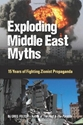 EXPLODING MIDDLE EAST MYTHS: 15 Years of Fighting Zionist Propaganda zionism