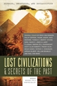 EXPOSED, UNCOVERED, and DECLASSIFIED: Lost Civilizations & Secrets of the Past