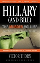 HILLARY (AND BILL) THE MURDER VOLUME clinton, politics, president, election,