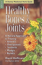 HEALTHY BONES & JOINTS: A Natural Approach to Treating •Arthritis •Osteoporosis •Tendinitis •Myalgia •Bursitis