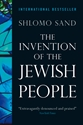 THE INVENTION OF THE JEWISH PEOPLE Israel, Jewish