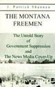 The MONTANA FREEMEN: The Untold Story of Government Suppression and The News Media Cover-Up militia