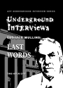 Eustace Mullins: Last Words Eustace Mullins, revisionist history