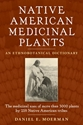 NATIVE AMERICAN MEDICINAL PLANTS: An Ethnobotanical Dictionary