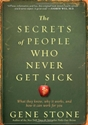 The Secrets of People Who Never Get Sick health
