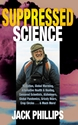 SUPPRESSED SCIENCE: Radiation, Global Warming, Alzheimer's, Grizzly Bears, Crop Circles and More PDF science, cover-up, fraud