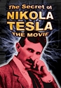 The Secret of Nikola Tesla: The Movie Tesla, science
