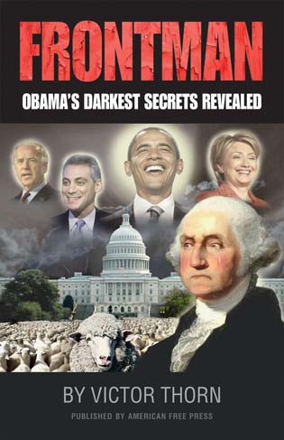 FRONTMAN: Obama's Darkest Secrets Revealed Obama, politics, conspiracy, socialist, socialism, ayers