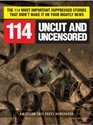 114: UNCUT and UNCENSORED (Audio Book)—The 114 Most Important Suppressed Stories That Didn't Make It On Your Nightly News