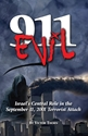 9-11 Evil and 9-11 Made In Israel Double Book Offer