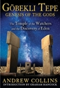 GÖBEKLI TEPE: Genesis of the Gods