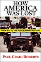 How AMERICA Was LOST: From 9/11 to the Police/Warfare State