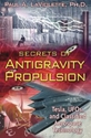 SECRETS of ANTIGRAVITY PROPULSION: Tesla, UFOs and Classified Aerospace Technology
