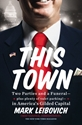 THIS TOWN: Two Parties and a Funeral—plus, plenty of valet parking!—in America's Gilded Capital