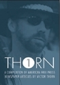 Thorn 1 - A Compilation Of American Free Press Articles By Victor Thorn