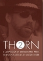 Thorn 2 - A Compilation Of American Free Press Articles By Victor Thorn