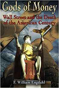 Gods of Money: Wall Street & the Death of the American Century