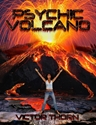 PSYCHIC VOLCANO Premonitions, Future, Shakespeare, Scientology, NASA