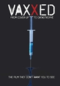 VAXXED: THE MOVIE