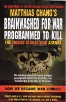 Brainwashed for War Programmed to Kill: The Zionist Global War Agenda New World Order, War, Zionism, CIA, government