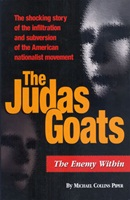 The Judas Goats: The Enemy Within New World Order, Zionism, nationalism, patriot