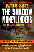THE SHADOW MONEYLENDERS and the Global Financial Tsunami NWO, New World Order, Zionism, economy